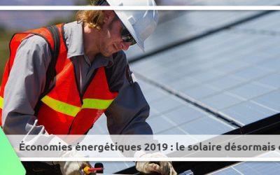 Économies énergétiques 2019 : le solaire désormais compétitif !